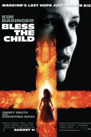 La Bendición (Bless the Child)