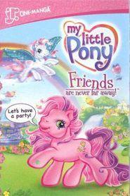 My Little Pony: los amigos nunca están lejos