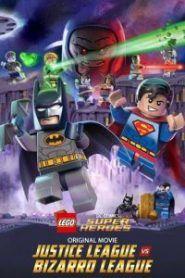 Lego Liga de la Justicia vs Liga Bizarro