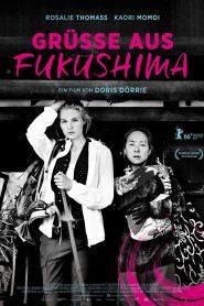 Recuerdos desde Fukushima (Greetings From Fukushima)