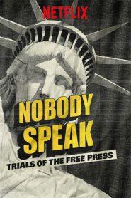 Nadie habla: Trials of the Free Press