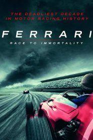 Ferrari: carrera hacia la inmortalidad