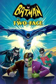 Batman Vs. Dos Caras