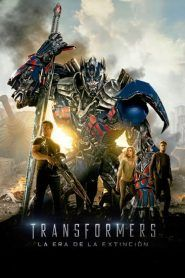 Transformers: La era de la extinción