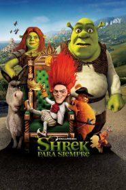 Shrek 4: Para siempre