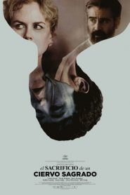 El sacrificio de un ciervo sagrado (The Killing of a Sacred Deer)
