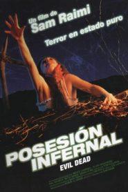 Posesión infernal (The Evil Dead)
