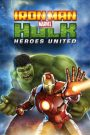 Iron Man y Hulk Heroes Unidos