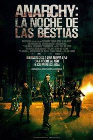 Anarchy: La noche de las bestias (The Purge: Anarchy)