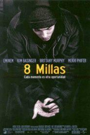8 Millas (8 Mile)