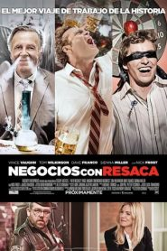 Negocios con resaca (Unfinished Business)
