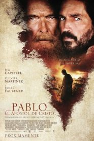 Pablo El Apóstol de Cristo (Paul, Apostle of Christ)