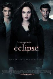 Crepúsculo la saga: Eclipse (The Twilight Saga: Eclipse)