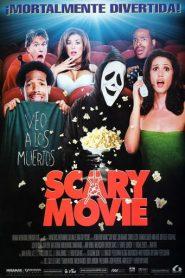 Scary Movie : Una película de miedo