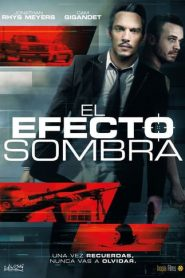 El efecto sombra(The Shadow Effect)