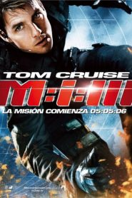 Misión Imposible 3 (Mission: Impossible III)
