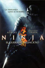 Ninja El guerrero silencioso
