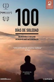 100 días de soledad (100 Days of Solitude)