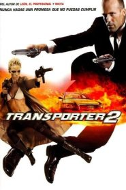 El transportador 2 (The Transporter 2)