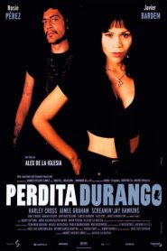 Perdita Durango (Dance with the Devil)