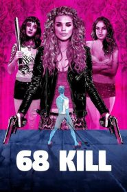 Matar 68 (68 Kill)