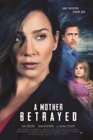 Engañada (A Mother Betrayed)
