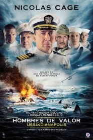 Hombres de Valor (USS Indianapolis: Men of Courage)