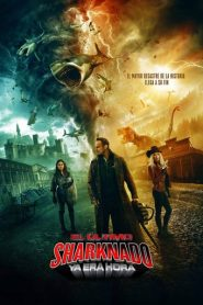 El último Sharknado: Ya era hora / The Last Sharknado: It's About Time