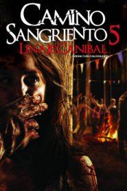 Camino Hacia El Terror 5: Límite Sangriento / Camino sangriento 5 / Wrong Turn 5 Bloodlines