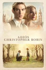 Hasta Pronto Christopher Robin / Goodbye Christopher Robin