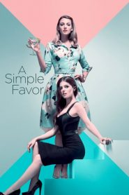 A Simple Favor / Un pequeño favor