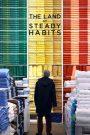 La tierra de las buenas costumbres / The Land of Steady Habits