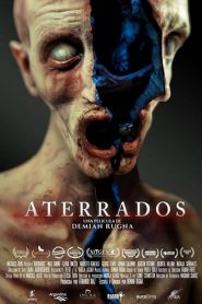 Aterrados / Terrified