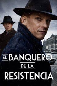 El banquero de la resistencia / Bankier van het Verzet