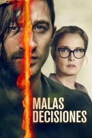 Malas Decisiones / Burning Shadow