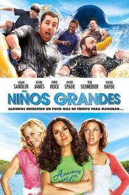 Son como niños / niños grandes / Grown Ups