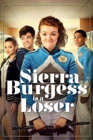 Sierra Burgess Es una Perdedora/Sierra Burgess Is a Loser
