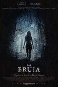 La Bruja / The Witch