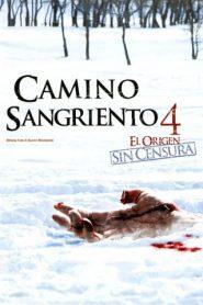 Camino Hacia El Terror 4: El Origen / Camino sangriento 4 El origen / Wrong Turn 4