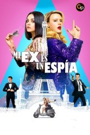 Mi ex es un espia / The Spy Who Dumped Me