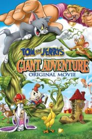 Tom y Jerry: Una aventura colosal / Tom and Jerry's Giant Adventure