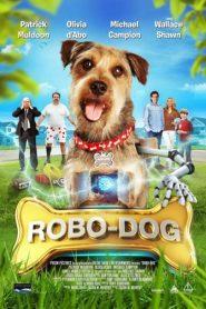 Mi Perro Es Un Robot / Robo-Dog