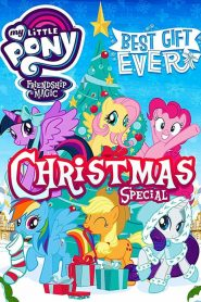My Little Pony: Best Gift Ever