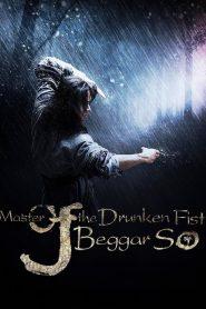 Master of the Drunken Fist: Beggar So