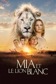 Mia and the White Lion HD