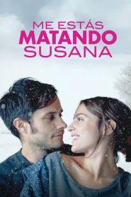 Me estás matando, Susana 2016