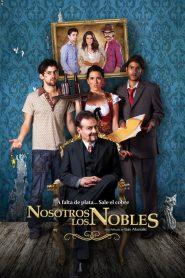 Nosotros los Nobles 2013
