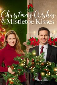 Christmas Wishes & Mistletoe Kisses 2019