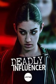 Deadly Influencer 2019