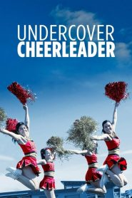 Undercover Cheerleader 2019